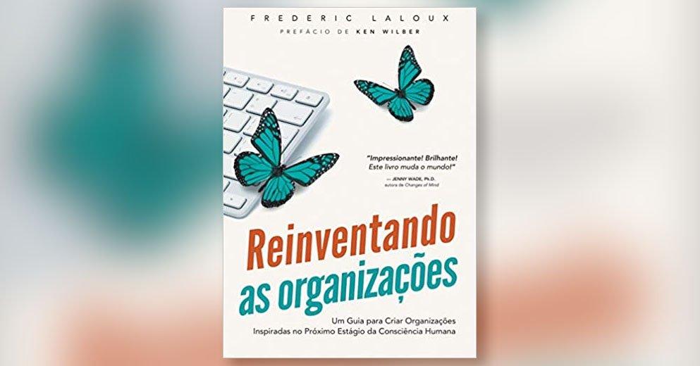 Livro Gestão Ágil - Reinventando as Organizações
