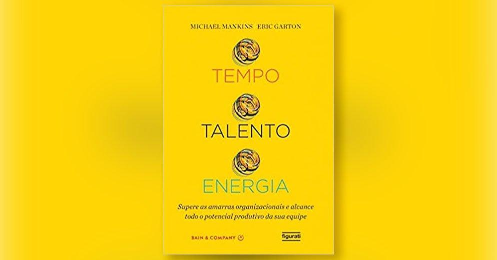 Livro Gestão Ágil - Tempo, Talento e Energia