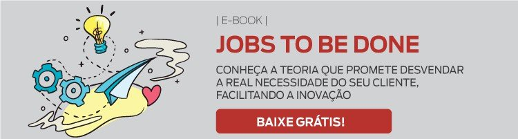 E-Book Jobs To Be Done - Baixe Agora